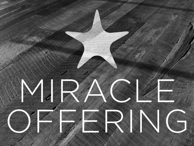 Annual Miracle Offering